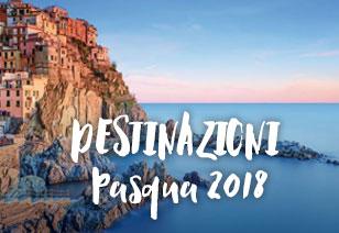 Destinazioni Pasqua 2018